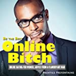 Be The Best Online Bitch: Online Dati...