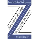 The Enemy of Europe/The Enemy of Our Enemies ~ Francis Parker Yockey