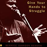 Give Your Hands to Struggle by Reagon, Bernice Johnson (1997) Audio CD