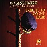 echange, troc The Gene Harris All Star Big Band - Tribute to Count Basie