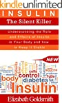 Insulin: The Silent Killer: Understan...