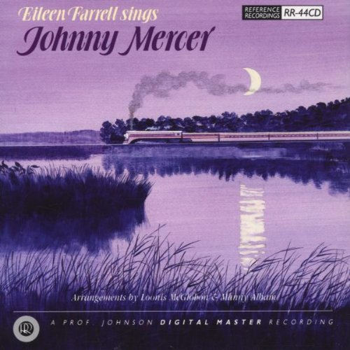 Eileen Farrell Sings Johnny Mercer by Johnny Mercer and Eileen Farrell