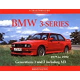BMW 3-series: 1975-1992 - A Collectors Guide (Motor Racing Publications collectors series)by Jeremy Walton
