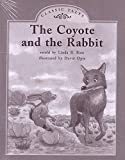 img - for THE COYOTE AND THE RABBIT (My Take-Home Book: Blue System, Book 57, Level H) 6 PAK book / textbook / text book