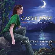 Cassie Scot: ParaNormal Detective | [Christine Amsden]