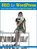 SEO for WordPress: How To Get Your Website on Page #1 of Google...Fast! (Read2Learn Guides) (English Edition)