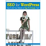 SEO for WordPress: How To Get Your Website on Page #1 of Google...Fast! (Read2Learn Guides) ~ Anastasiya Petrova