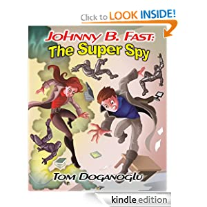 Johnny B. Fast: The Super Spy 1