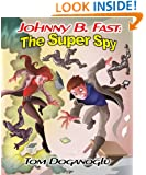 Johnny B. Fast: The Super Spy 1