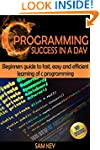 C Programming Success in a Day 2nd Ed...