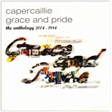 Grace & Pride - The Anthology 1984 - 2004by Capercaillie