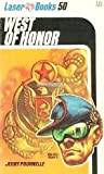 West of Honor (Laser Books #50) (0373720505) by Jerry Pournelle