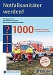 Notfallsanit�ter werden!: 1000 retten...
