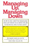 img - for Managing Up, Managing Down book / textbook / text book