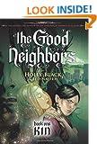 The Good Neighbors Bk #1 Kin