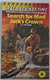 Search for Mad Jack's Crown (Race Against Time #4)