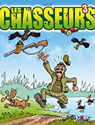 Les chasseurs, Tome 3 :