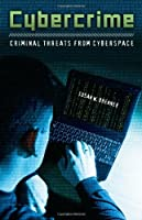 Cybercrime: Criminal Threats from Cyberspace Front Cover