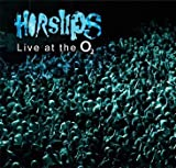 Horslips: Live at the O2 (2010) (2 CDs) by HORSLIPS (0100-01-01?