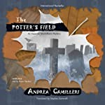 The Potter's Field: The Inspector Montalbano Mysteries, Book 13 (       UNABRIDGED) by Andrea Camilleri Narrated by Grover Gardner