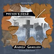 The Potters Field: The Inspector Montalbano Mysteries, Book 13 | [Andrea Camilleri]