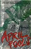 APRIL FOOLS (POINT HORROR S.) (0590112910) by RICHIE TANKERSLEY CUSICK