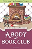 By Elizabeth Spann Craig A Body at Book Club (A Myrtle Clover Mystery) (Volume 6) [Paperback]