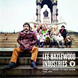There's a Dream I've Been Saving: Lee Hazlewood Industries 66-71