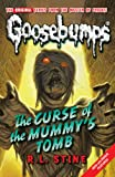 R L Stine The Curse of the Mummy's Tomb (Classic Goosebumps)