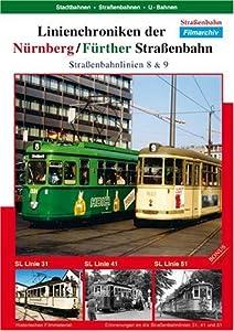 Linienchroniken der Nuernberg / Fuerther StrassŸenbahn - Linie 8 & 9