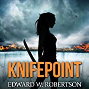 Knifepoint: Breakers, Book 3 | [Edward W. Robertson]