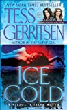 Ice Cold (A Rizzoli & Isles Novel) (0345515498) by Tess Gerritsen