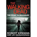 The Walking Dead: The Road to Woodbury (Walking Dead Book 2)by Robert Kirkman