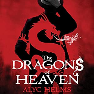 The Dragons of Heaven Audiobook