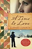 A Time to Love (Quilts of Lancaster County, Book 1)