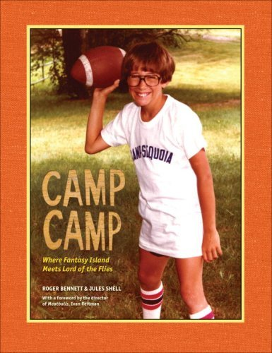 Camp Camp: Where Fantasy Island Meets Lord of the Flies by Roger Bennett (2008-05-20)