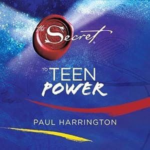 The Secret to Teen Power   [Paul Harrington]