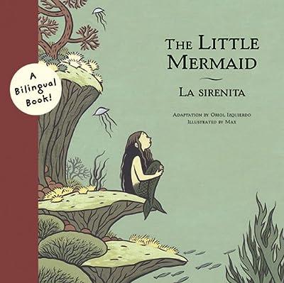 The Little Mermaid/La Sirenita (Bilingual Fairy Tales)