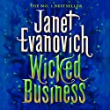 Wicked Business (       UNABRIDGED) by Janet Evanovich Narrated by Lorelei King