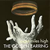 Eight Miles High by Golden Earring (2001-11-20)