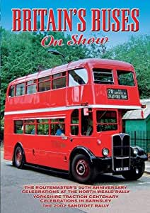 Buses Around Britian: Volume 2 Britain's Buses on Show
