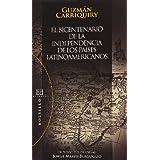 El bicentenario de la independencia de los países latinoamericanos: Ayer y hoy (Bolsillo)