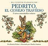 img - for El Cuento Clasico De Pedrito, El Conejo Travieso book / textbook / text book