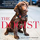 img - for The Dogist: Photographic Encounters with 1,000 Dogs book / textbook / text book