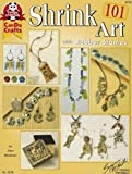 Shrink Art 101 with Rubber Stamps (Design Originals Can Do Crafts)