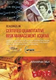img - for Readings in Certified Quantitative Risk Management (CQRM): Applying Monte Carlo Risk Simulation, Strategic Real Options, Stochastic Forecasting, ... Business Intelligence, and Decision Modeling book / textbook / text book