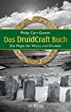 Das DruidCraft Buch: Die Magie der Wicca und Druiden (3899012933) by Philip Carr-Gomm