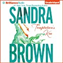 Temptation's Kiss (       UNABRIDGED) by Sandra Brown Narrated by Renée Raudman