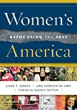 Womens America: Refocusing the Past
