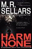 Harm None: A Rowan Gant Investigation (1937778029) by Sellars, M. R.